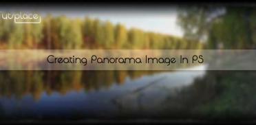 Создание панорамных изображений в Photoshop CS 5