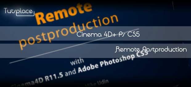 Cinema 4D + PS: Автоматический постпродакшн