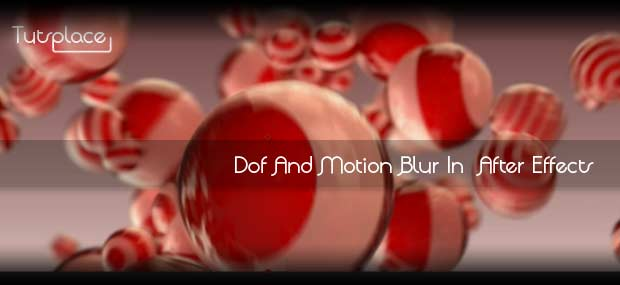 Dof и Motion Blur в After Effects